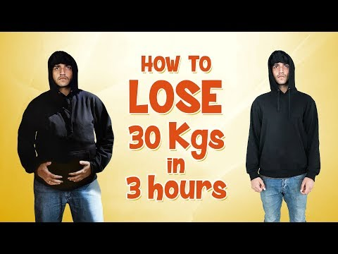How To Lose 30 kgs in 3 Hours | Fully