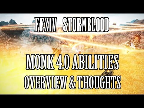 FFXIV Stormblood: Monk COMPLETE 4.0 Ability Reveal Overview & Thoughts (Media Tour)