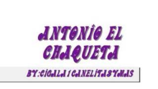 ANTONIO EL CHAQUETA -ALLA EN LA BARBERIA