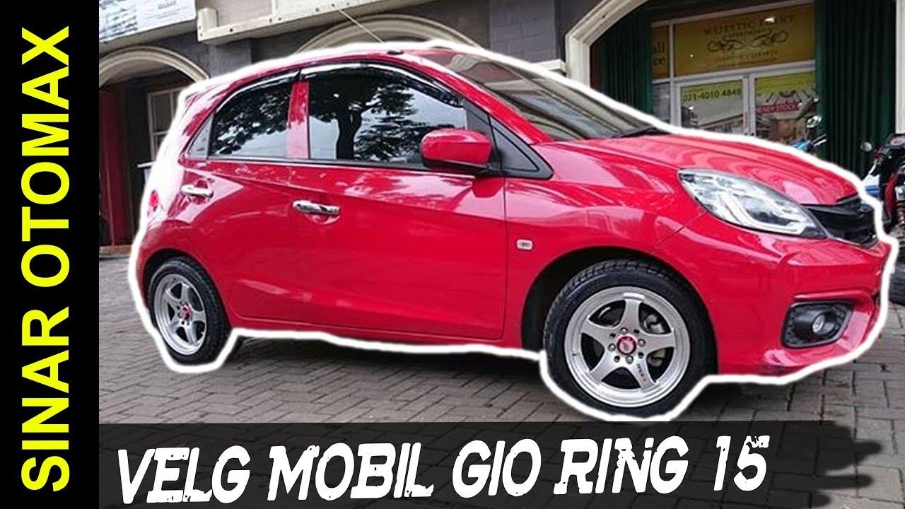 Modifikasi Honda Brio Pakai Velg Mobil GIO RSZ Ring 15
