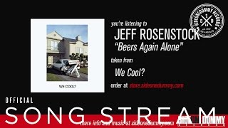 Jeff Rosenstock - Beers Again Alone