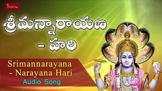 Srimannarayana  Narayana Hari Hari     Devotional Song    Lord Vishnu    My Bhakti Tv