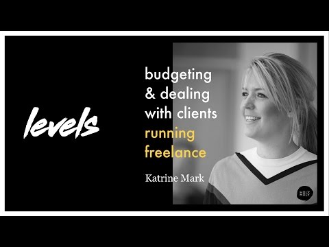 Levels #01 - Budgeting & dealing with clients - running freelance