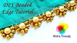 DIY Beaded Crystal Pearl Edging Tutorial Tamil/English Border Design for Dresses
