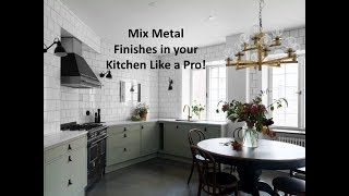 Mix Metal Finishes in Your Kitchen Like a Pro!