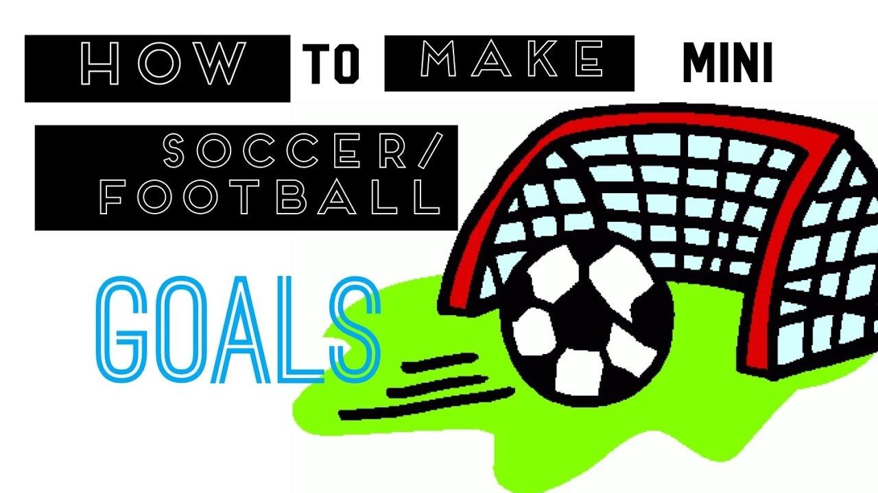 how to make mini soccer goals youtube