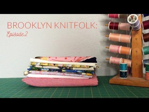 Episode 2: Brooklyn Knitfolk