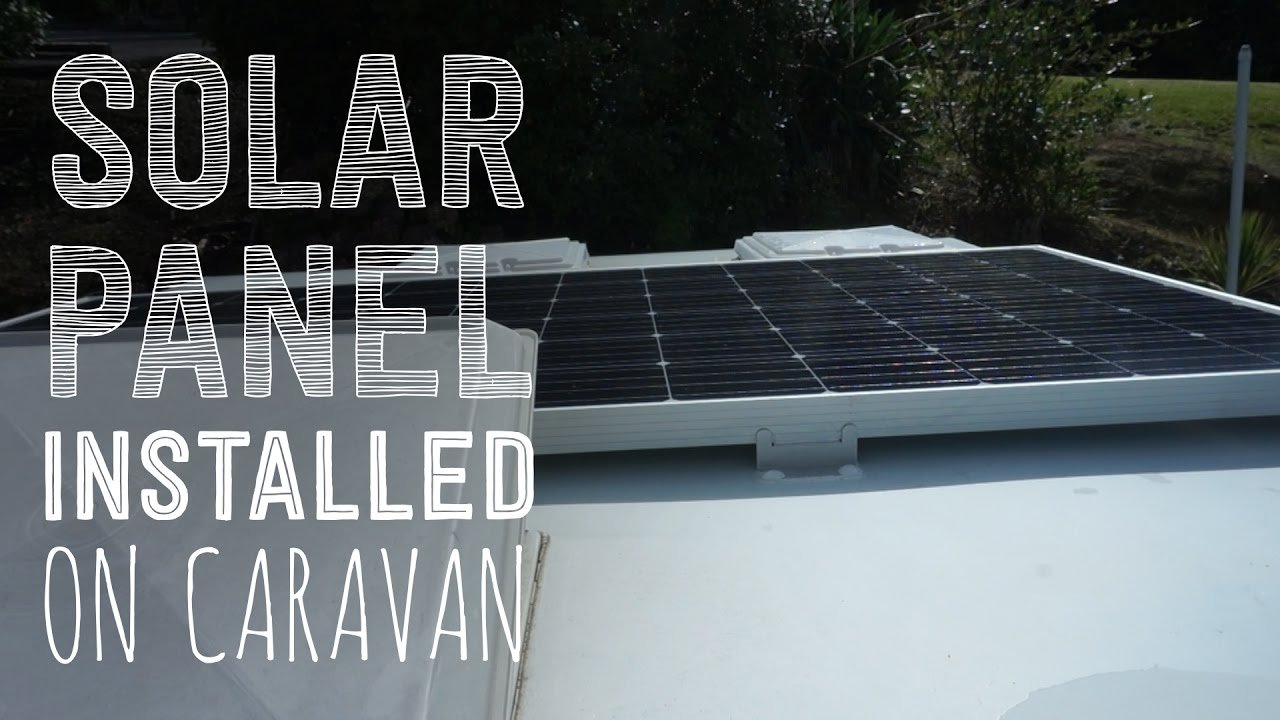 hight resolution of solar panel installed and showing how it works on a caravan