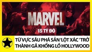 Marvel Studio - Kỳ Tích Từ Vực Sâu Phá Sản 'Lột Xác' Thành Gã Khổng Lồ Của Hollywood