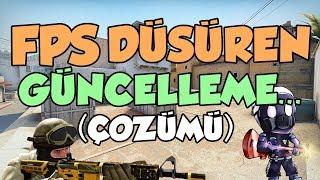 CS:GO FPS DÜŞÜREN GÜNCELLEME, 2 YENİ HARİTA!! (+FPS Çözümü)