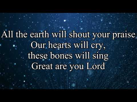 Great are you Lord - Casting Crowns
