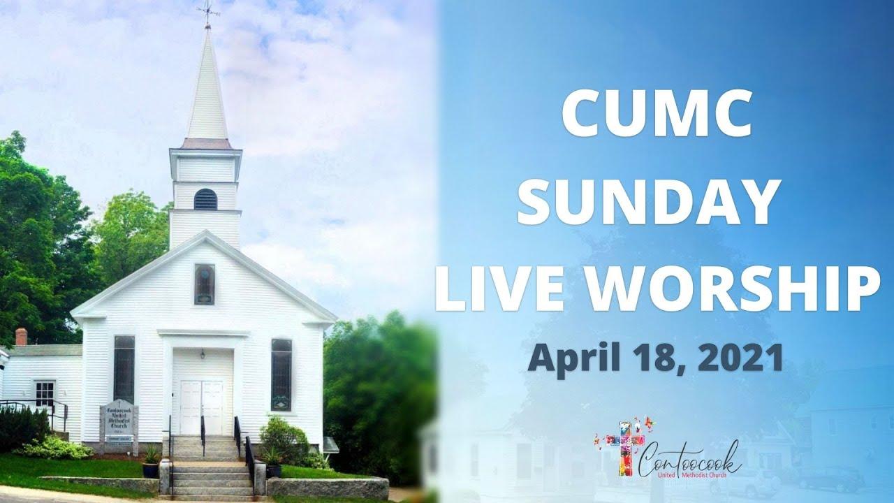 (4/18/21) Sunday Worship