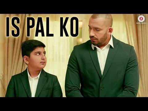 Is Pal Ko - Official Music Video   Ali Quli Mirza & Mustafa Khan   Atif Ali