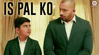 Is Pal Ko – Official Music Video | Ali Quli Mirza & Mustafa Khan | At …
