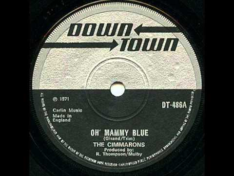 The Cimmarons - Oh' Mammy Blue [Down Town]