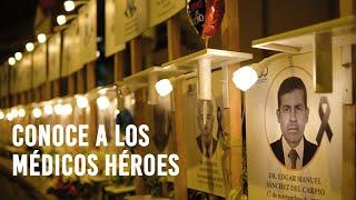 Conoce a los médicos peruanos héroes que fallecieron a causa de la pandemia