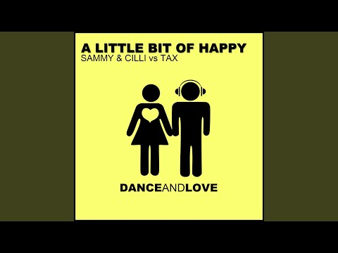 A Little Bit of Happy (Tropical Radio Edit)