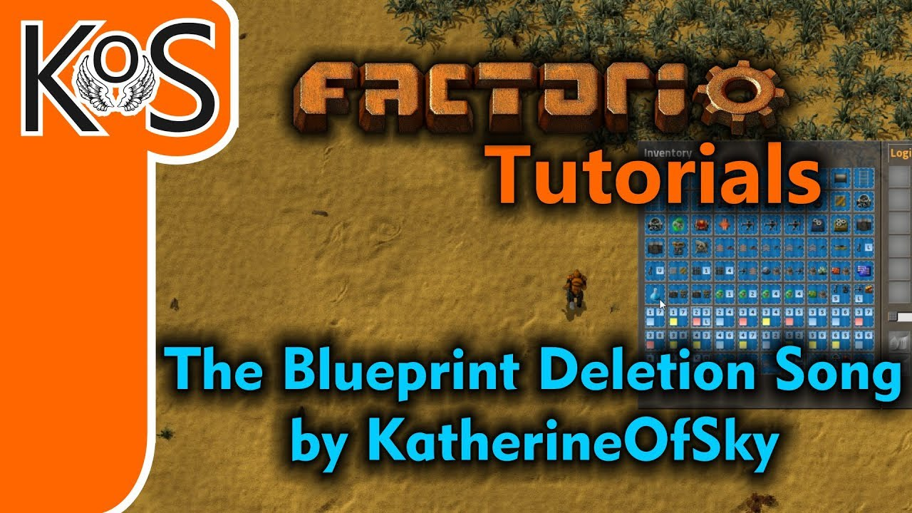 Factorio Tutorials: The Blueprint Deletion Song by KoS - The