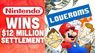 Nintendo Takes $12 Million From LoveROMs and LoveRETRO! - Hot Take