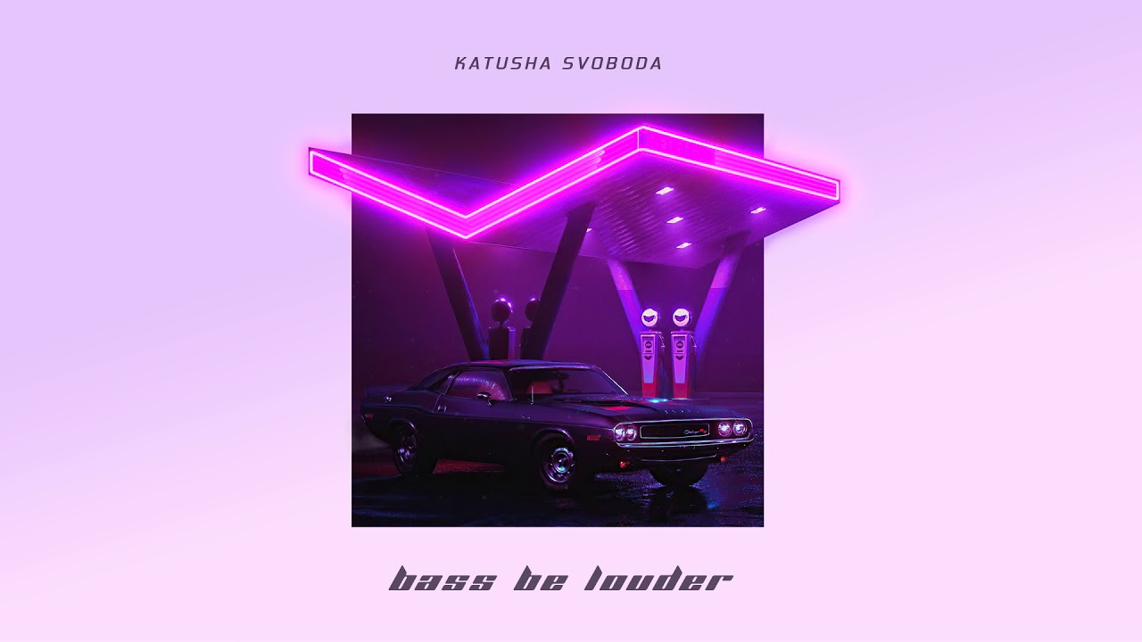 """Katusha Svoboda - """"Bass Be Louder"""" is Out Now on 140+ Digital Stores Worldwide!"""