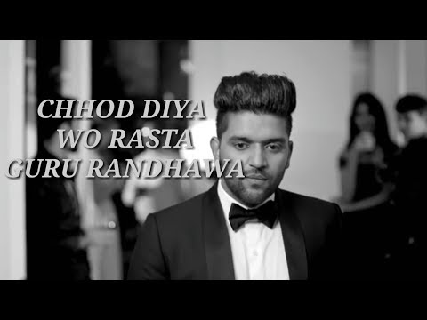 Chhod Diya Wo Rasta song|(Guru Randhawa version)|Bazaar movie|Arijit Singh|Kanika kapoor|