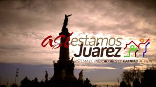 Spot Así Estamos Juárez