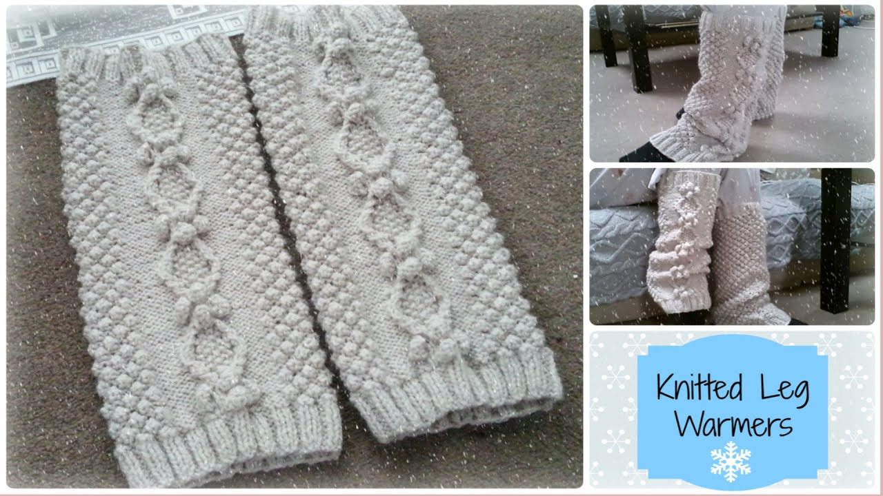Part 1 | Knitted Leg Warmers | Get Ready For Winter - YouTube