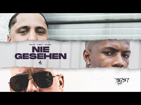 Celo & Abdi & Pajel – Nie gesehen