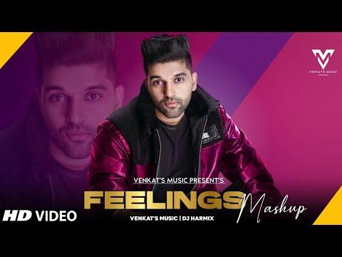 feelings-mashup-:-(2021)-|-guru-randhawa-|-ft.-dj-harmix-|-new-punjabi-songs-|-venkat's-music-2021