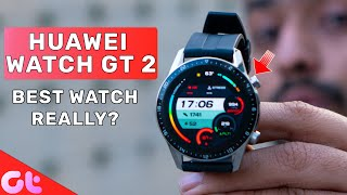 Huawei Watch GT 2 Review - Really Worth the Price? | GT Hindi