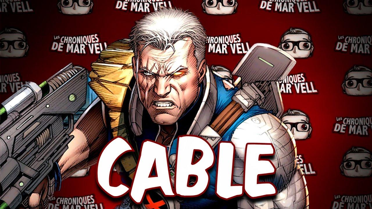 CABLE (Deadpool 2) - Les chroniques de Mar Vell #44