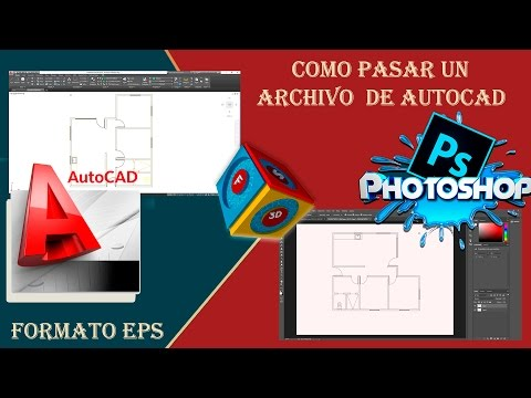 tutorial pasar archivos de autocad  eps  a photoshop  //2017//