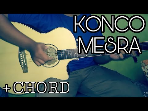 Konco Mesra - Nella Kharisma | Fingerstyle Guitar Cover + CHORD