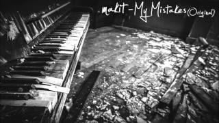makit - My Mistakes (Original)