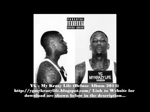 YG - My Krazy Life (Deluxe Album 2014) Download