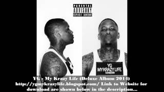YG - My Krazy Life (Deluxe Album 2014) Download
