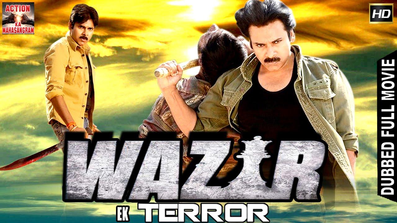 Wazir Ek Terror L 2016 L South Indian Movie Dubbed Hindi Hd Full Movie