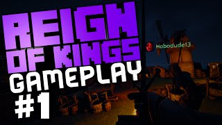 "Reign Of Kings Gameplay #1 ""funny Trebuchet Raid, Fail Wall, Claiming The Throne"""
