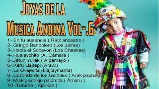 Joyas de la musica Andina - la mejor seleccion vol-.6