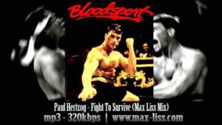 Paul Hertzog Fight To Survive Max Liss Mix