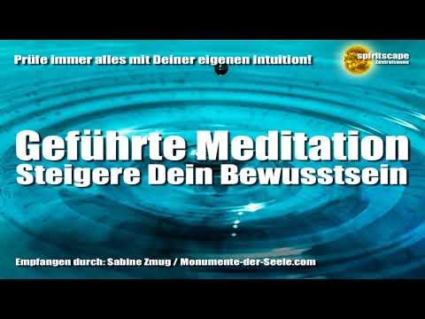 Meditation - Steigere Dein Bewusstsein