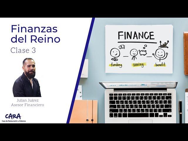 Finanzas del reino - Clase 3