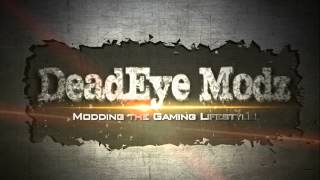 DeadEye Modz Shooting Intro Video