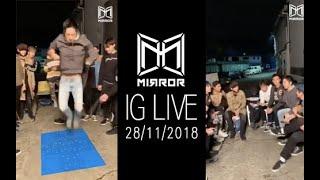 【足本重溫】MIRROR 11/28/2018 IG LIVE !