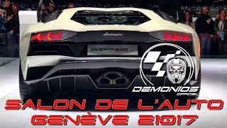 SALON DE L'AUTO GENÈVE 2017 | by DEMONIOS [HD]