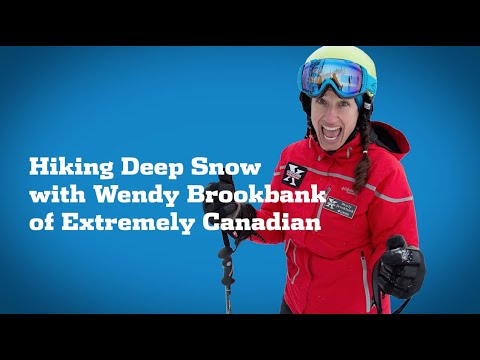 Tips And Tricks: Hiking Deep Snow