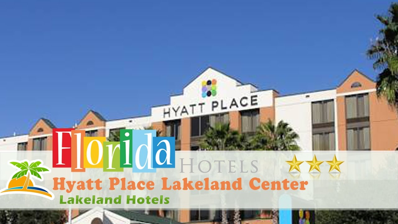 Hyatt Place Lakeland Center Hotels Florida