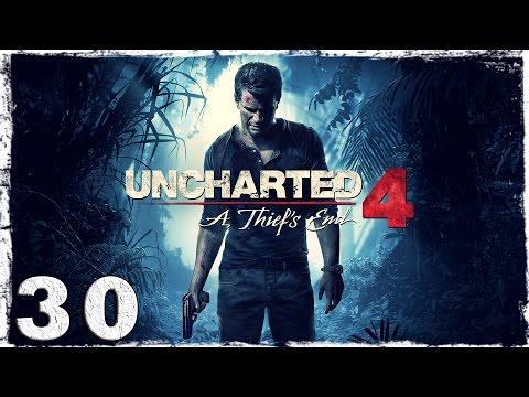 Смотреть прохождение игры [PS4] Uncharted 4. #30: Прорыв с пулеметом.
