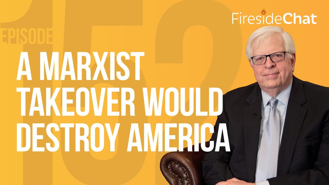 Fireside Chat Ep. 152 — A Marxist Takeover Would Destroy America