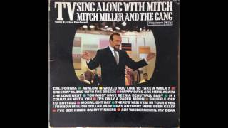 Has Anybody Here Seen Kelly?/I've Got Rings on My Fingers -- Mitch Miller